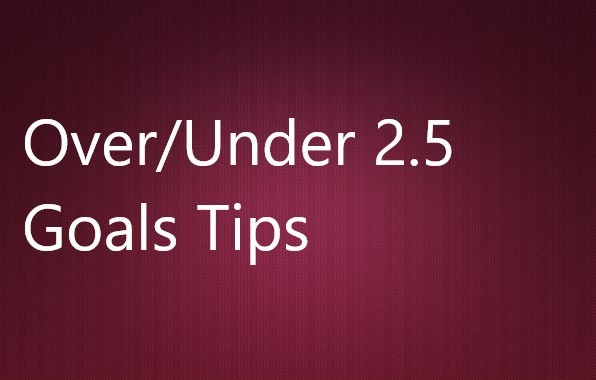 Over,Under 2.5 Goals Tips