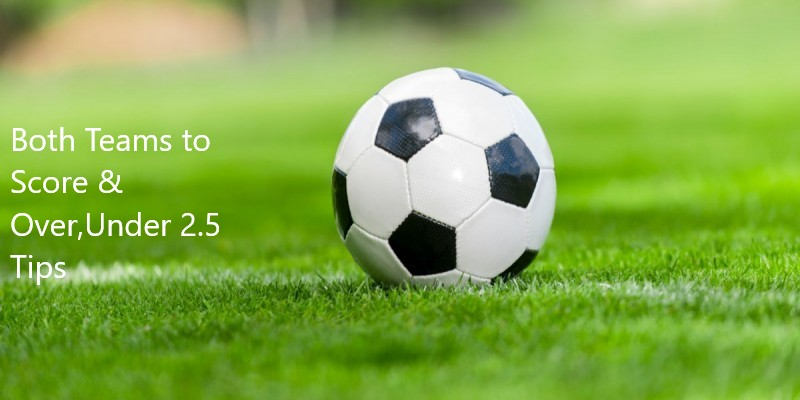 7th & 8th July 2020 Over,Under and BTTS Tips